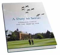 A Duty to Serve: Tonbridge School and the 1939-45 War