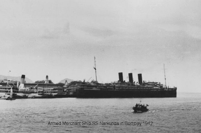 Armed Merchant Ship SS Narkunda in Bombay 1942