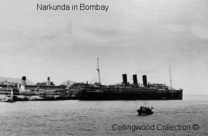 SS Narkunda in Bombay.     Photo from Lt Collingwood's collection ©